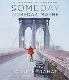 Someday, Someday, Maybe by Lauren Graham #audiobook #audioreading #contemporaryfiction #humour #laurengraham #actinglife
