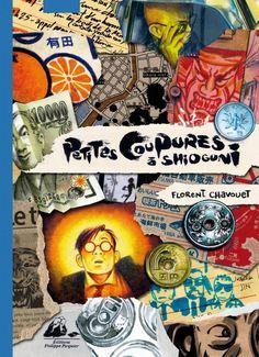 CHAVOUET, Florent. Petites coupures à Shioguni. Editions Philippe Picquier, 2014. BDP CHA