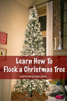 Learn how to flock a Christmas tree on your own!