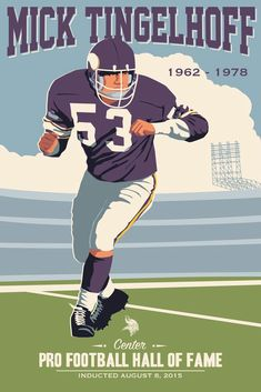 Mick Tingelhoff, Vikings poster artwork for the US Bank Stadium Collection by Steve Thomas. Minnesota Vikings Football, Equipo Minnesota Vikings, Vikings Stadium, Nfl Vikings, Best Football Team, Football Art, School Football, Football Season, Nfl Hall Of Fame