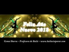 Baila Sin Parar - Gema Ibarra - Profesora de Baile: Feliz Año Nuevo 2018!!!!!! Te desea Gema Ibarra, P...