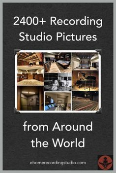2400+ Recording Studio Pictures from Around the World http://ehomerecordingstudio.com/recording-studio-pictures/