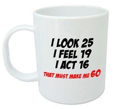 Makes Me 70 Mug - Funny Birthday Gifts / Presents for men women, gift ideas Funny 60th Birthday Gifts, 50th Birthday Gifts For Woman, 70th Birthday Parties, Man Birthday, Birthday Sayings, 70th Birthday Party Ideas For Mom, Diy 50th Birthday Decorations, Birthday Souvenir, Happy Birthday