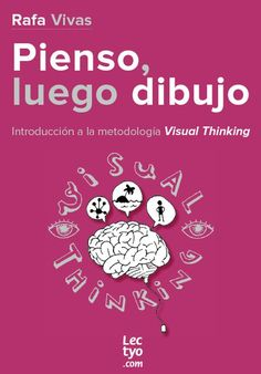 Libro Visual Thinking Visual Thinking, Design Thinking, Skin Palette, Buch Design, Modelos 3d, Get Educated, Art Therapy, Design Reference, Marketing
