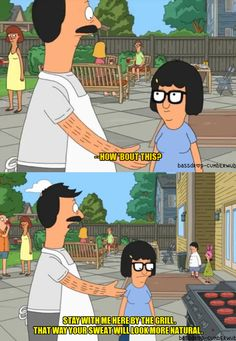"…and also providing an out when you need it. | 31 Things ""Bob's Burgers"" Can Teach You About Life, Family, And Butts"