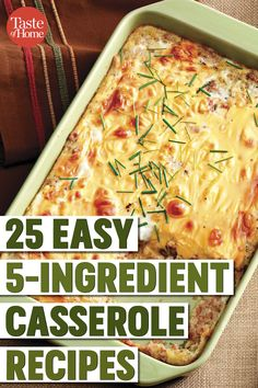 25 Easy Casserole Recipes 25 Easy Casserole Recipes Related posts: Easy 4 Ingredient Hamburger Casserole a quick on the go recipe that is filling a… Easy Hackbraten Ground Beef Casserole Easy Pizza Casserole Recipe Quick Soup Recipes, Beef Soup Recipes, Healthy Casserole Recipes, Easy Chicken Recipes, Easiest Crockpot Recipes, 5 Ingredient Crockpot Recipes, Dump Recipes, Frugal Recipes, Healthy Chicken