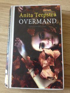 27/52/2016 Anita Terpstra - Overmand. Tijdens het vrijgezellenfeest van Amy raakt zij plotseling vermist. Kirsten, haar zusje, doet er alles aan om haar terug te vinden. Weer een spannend boek van Anita Terpstra. Fijne plotwendingen en blijft het hele boek door spannend. Aanrader!
