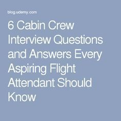 6 cabin crew interview questions and answers every aspiring flight attendant should know more - Flight Attendant Interview Questions Interview Tips And Answers