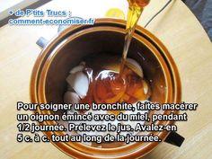 Ma grand-mère m'a révélé un secret pour soigner naturellement une bronchite. Maintenant dès que je ressens les 1ers symptômes, j'utilise ce remède à base de miel et d'oignons.  Découvrez l'astuce ici : http://www.comment-economiser.fr/remede-naturel-efficace-contre-bronchite.html?utm_content=buffer924a2&utm_medium=social&utm_source=pinterest.com&utm_campaign=buffer