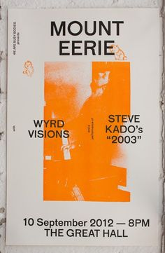 Colour Code Printing — Colin Bergh, Poster for Mount Eerie and Wyrd Visions, 2012. Two colour Riso print.