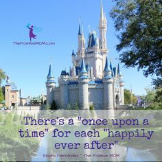 There's a once upon a time for each happily ever after ~ Elayna Fernandez ~ The Positive MOM