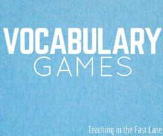 Vocabulary Games-keep your students involved with your word wall, don't let it become part of your classroom decor!