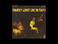 Ramsey Lewis Trio ♠ Jazz Piano ♠ Live In Tokyo ♠ 1968 (Full album)