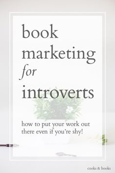Feel like you're too shy or introverted to share your writing and make money off it? Here a Literary Agent shares the 5 techniques that bestselling authors use to help them overcome their shyness so they can succeed as professional authors! http://cooksplusbooks.com/2016/02/16/what-if-im-too-introverted-for-platform-building-free-art-print/