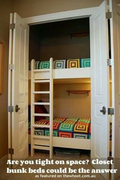 If only I had storage space for everything that belongs in the closets.... Closet beds