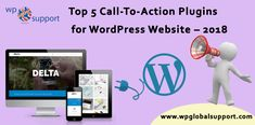 We illustrate the best and free WordPress Call To Action Plugins For a WordPress Website that can be attractive to its visitors to take some curious action.