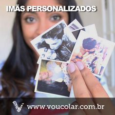 Imãs personalizados. www.voucolar.com.br