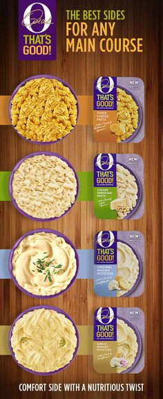 For a delicious winter meal  you can feel good about, try O, That's Good! Comfort Sides with a nutritious twist.  Like Mashed Potatoes with a twist of cauliflower and Three Cheese Pasta with a twist of butternut squash. These are sure to warm up you and your family on a chilly day!