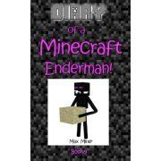 Diary of a Minecraft Enderman!