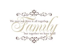 Family Vinyl Wall Decal We May Not Have It All Together Wall Quote Saying for Living Room Family Room Foyer 22Hx32W FS157. $45.00, via Etsy.