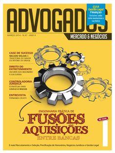 Revista Advogados Mercado e Negócios N.47 by Marcel Bozza - issuu