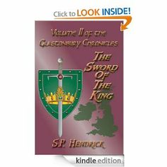 The Sword of the King (The Glastonbury Chronicles) by S. P. Hendrick. $4.69. Publisher: Pendraig Publishing (December 4, 2010). Author: S. P. Hendrick. 260 pages