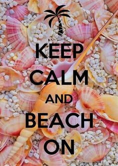 """Keep calm and beach on."" ~ keep calm saying ~ Posted for sharing ☼ Boho Beach Gipsy Keep Calm Posters, Keep Calm Quotes, Keep Calm Wallpaper, Beach Wallpaper, Qoutes, Life Quotes, Quotes Quotes, Motivational Sayings, Sport Quotes"
