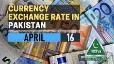 The post Currency Exchange Rate in Pakistan Today – 16 April 2021 appeared first on INCPak. This is a list ofcurrency exchange rate in Pakistan today for 16 April 2021, including USD to PKR, EUR to PKR, GBP to PKR, SAR to PKR, AED to PKR and more. Currency Exchange Rates in Pakistan Today – 16 April 2021. The following table containscurrency rate in Pakistanfor 16 April 2021. Please note that … The post Currency Exchange Rate in Pakistan Today – 16 April