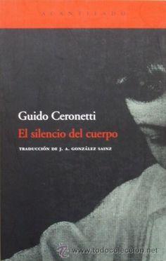 El silencio del cuerpo de Guido Ceronetti