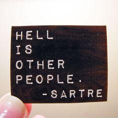 SALE Sartre Quote Brooch