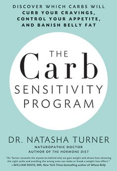 The carb sensitivity program : discover which carbs will curb your cravings, control your appetite, and banish belly fat / Natasha Turner. Need To Lose Weight, Losing Weight Tips, Weight Gain, Reduce Weight, Weight Loss Plans, Best Weight Loss, Healthy Weight Loss, Good Carbs, Healthy Carbs
