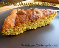 Tu Amiga Gourmet - Recetas Sin Gluten y Sin Lácteos: Receta: Cómo preparar un delicioso Pastel de Naran...