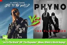 Ice Prince Vs Phyno: Jos To The World  OR The Playmaker Album Which Is Worth Buying?   This year has been a busy year for many of our artistes as almost everyone of them released an album this year. Amongst the many artistes that released an album this year include these two talented rappers; Ice Prince and Phyno.  Ice Prince released his 3rd studio albumJos To The Worldon the 28th og October 2016 and even though it got a lot of hypes leading to the album launch I can categorically say it…
