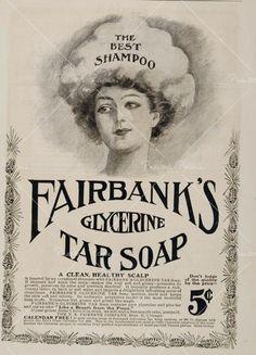 1902 Vintage Ad Fairbanks Glycerine Tar Soap Shampoo