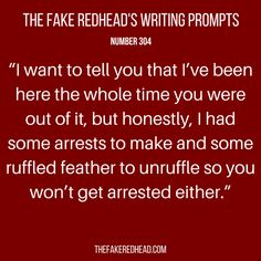 Sign Up For The Newsletter Prompt Library 1-100, 101-200, 201-300 The complete library of the original writing prompts written by The Fake Redhead Click To Claim Your 10 FREE Writing Prompts Promp…