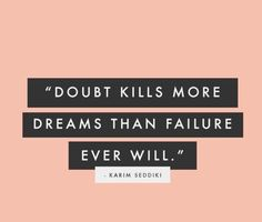 So true! #DontDoubt