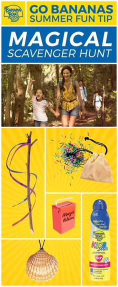 This DIY twist on a scavenger hunt for kids is totally magical! 1. Hide a wand (stick & ribbon), amulet (shell on a string), potion (juice box), and fairy dust (sprinkles in a pouch). 2. Don't forget sun safety! Make sure your little wizards are wearing Banana Boat® Sunscreen. 3. Put on their capes (towels) and send them hunting! Don't forget about sun safety! Cover up with Banana Boat® sunscreen. For more summer fun tips, visit BananaBoat.com