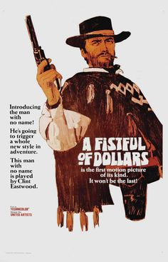 affiches de film clint eastwodd   typical clint eastwood style a fistful of dollars portrays eastwood ...