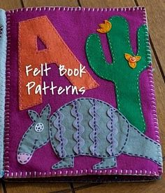 patterns for alphabet quiet book. I did one for Alida. her name not the alphabet! Sewing For Kids, Diy For Kids, Felt Crafts, Crafts For Kids, Felt Name, Baby Quiet Book, Alphabet Book, Animal Alphabet, Alphabet Letters