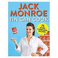 """Read """"Tin Can Cook 75 Simple Store-cupboard Recipes"""" by Jack Monroe available from Rakuten Kobo. Winner of the OFM Best Food Personality Readers' Award**, Food writer and anti-poverty campaigner Jack Monroe pre. Got Books, Books To Read, Jack Monroe, It Pdf, What To Make, Book Photography, Free Reading, Reading Online, Books Online"""