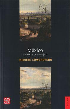 MÉXICO, MEMORIAS DE UN VIAJERO  GE 972 L917