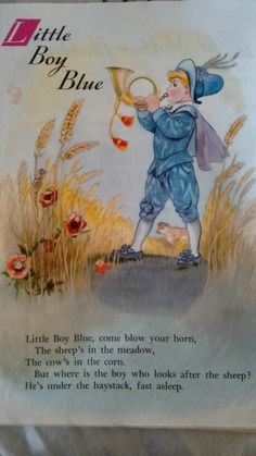 Illustration art boy fairy tales 69 Ideas for 2019 Nursery Rhymes Poems, Nursery Songs, Rhymes Songs, Nursery Rymes, Pomes, Kids Poems, Little Boy Blue, Rhymes For Kids, Vintage Nursery