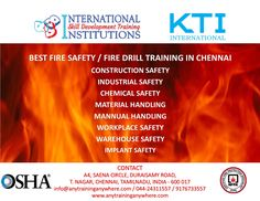 Best safety Training institute in chennai, nebosh,iosh,osha,nuco,medic first,fire safety, first aid, confined spaces safety, inductrial safety, construction safety, industrial safety, materials handling, manual handling, work place safety, managing safely,working safely