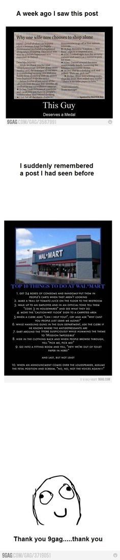 Roflmao. I had to leave my husnad at home after the above things to do in walmart appeared on nine gag for fear of him getting arrested.