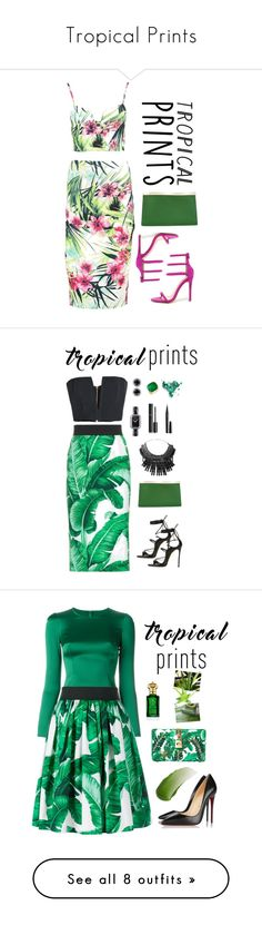 """""""Tropical Prints"""" by amchavesj-1 ❤ liked on Polyvore featuring Boohoo, Liliana, Valextra, tropicalprints, hottropics, Dolce&Gabbana, Dsquared2, Balmain, Tom Binns and Chanel"""