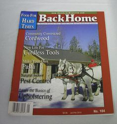 Back Home Magazine 104 Sustainable Living Preppers Cord Wood Pest Control DIY