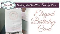 How to Make a Cupcake Birthday Card | Crafting My Style with Sue Wilson