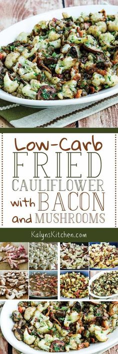 Low-Carb Fried Cauliflower with Bacon and Mushrooms is a stove-top cauliflower dish that will make your tastebuds swoon. This cooks in minutes, and it's also Keto, low-glycemic, gluten-free, dairy-free, and can be South Beach Diet friendly with turkey bacon. [found on KalynsKitchen.com] #FriedCauliflower #LowCarbCauliflower #LowCarbFriedCauliflower #FriedCauliflowerBacon