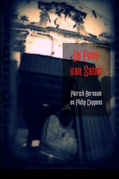 """In het Web van Patrick Bernauw: Heruitgaven Schrijverspunt: """"Het Illuminati Complot"""" en """"De Paus van Satan"""""""