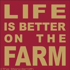 1795 - Life is better on the FARM